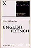 Dictionnaire général de la technique industrielle tenant compte des techniques et procédés les plus modernes. Tome 10 : Anglais - français.