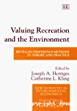 Valuing recreation and the environment : revealed preference methods in theory and practice.