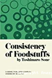 Consistency of foodstuffs.
