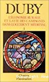 L'économie rurale et la vie des campagnes dans l'occident médiéval France, Angleterre, Empire, IXè-XV siècles