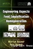Engineering aspects of food emulsification and homogenization