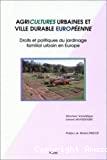 Agricultures urbaines et ville durable européenne