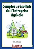 Comptes et résultats de l'entreprise agricole