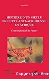 Histoire d'un siècle de lutte anti-acridienne en Afrique