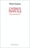 L'Afrique tropicale : nain ou géant agricole ?