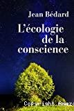 L' écologie de la conscience