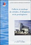 Guide de bonnes pratiques d'hygiène pour la collecte et le stockage de céréales, d'oléagineux et de protéagineux