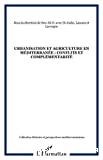 Urbanisation et agriculture en Méditerranée : conflits et complémentarités