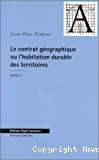 Le contrat géographique ou l'habitation durable des territoires