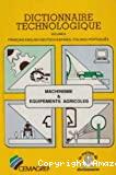 Machinisme [et] équipements agricoles