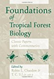 Foundations of tropical forest biology.