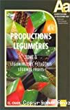 T3 : légumineuses potagères, lègumes fruits