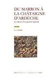 Du marron à la châtaigne d'Ardèche