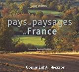 Pays et paysages de France.