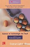 Science et technologie de l'oeuf. (2 Vol.) Vol. 1 : Production et qualité
