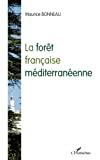 La forêt française méditerranéenne