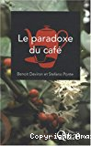 Le paradoxe du café