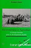 Environnement et agriculture : l'écologie humaine pour un développement durable
