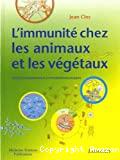 L' immunité chez les animaux et les végétaux