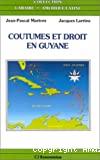 Coutumes et droit en Guyane