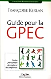 Guide pour la GPEC (Gestion Prévisionnelle des Emplois et des Compétences)