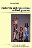 Recherche anthropologique et développement