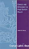 Choice and efficiency in food safety policy.
