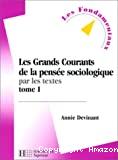 Les grands courants de la pensée sociologique par les textes.1