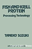 Fish and krill protein : Processing technology.