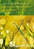 Les formes élémentaires de la nature