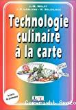 Technologie culinaire à la carte. Tome 1 : CAP-BEP.