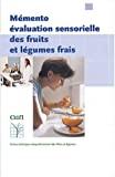 Mémento évaluation sensorielle des fruits et légumes frais