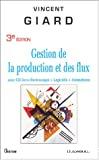 Gestion de la production et des flux avec CD livre électronique + logiciels + animations.