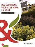 Des solutions végétales pour la ville