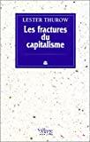 Les fractures du capitalisme