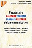 Vocabulaire de la communication, allemand-français, français-allemand