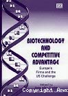 Biotechnology and competitive advantage. Europe's firms and the US challenge.