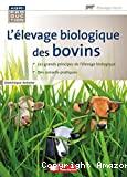 L'élevage biologique des bovins