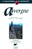 L'Auvergne : Les milieux, la flore, la faune