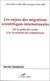 Les enjeux des migrations scientifiques internationales