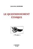 Le questionnement éthique