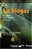 Le biogaz : procédés de fermentation méthanique