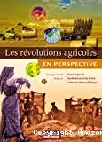 Les révolutions agricoles, en perspective