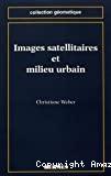 Images satellitaires et milieu urbain