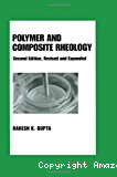 Polymer and composite rheology.