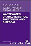 Biological wastewater treatment series. Vol. 1 : Wastewater characteristics, treatment and disposal.