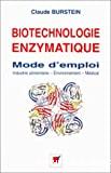 Biotechnologie enzymatique : mode d'emploi
