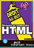 Découvrir et comprende HTML.