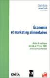 Economie et marketing alimentaires : actes du colloque des 20 et 21 juin 1997 Enita Clermont-Ferrand