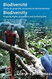 Biodiversité : droits de propriété, économie et environnement